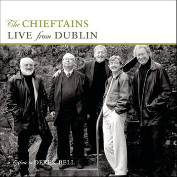 The Chieftains - Live From Dublin - A Tribute To Derek Bell
