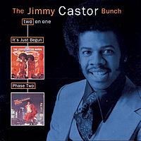 The Jimmy Castor Bunch - It's Just Begun/Phase Two