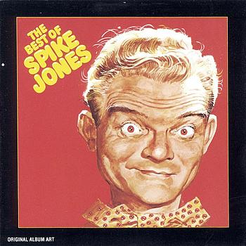 Spike Jones - Best Of