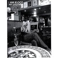 I Am Kloot - Hey Little Bird