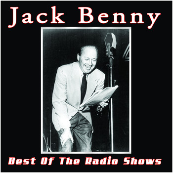 Jack Benny - The Best Of The Radio Shows