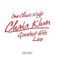 Chaka Khan - One Classic Night - Greatest Hits Live