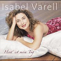 Isabel Varell - Heut ist mein Tag