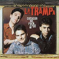 La Trampa - Corazon De Rock & Roll