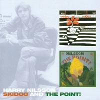 Harry Nilsson - Skidoo / The Point