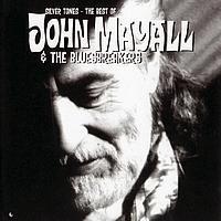 John Mayall & The Bluesbreakers - Silver Tones - The Best Of John Mayall