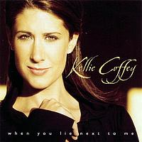 Kellie Coffey - When You Lie Next To Me