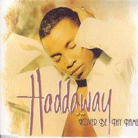 Haddaway - Lover Be Thy Name