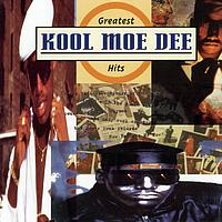 Kool Moe Dee - Greatest Hits