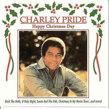 Charley Pride - Happy Christmas Day