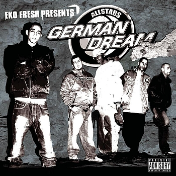 Eko Fresh presents German Dream Allstars - German Dream Allstars
