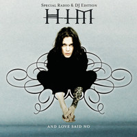 HIM - And Love Said No