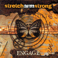 Stretch Armstrong - Engage