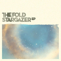 The Fold - Stargazer EP