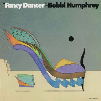 Bobbi Humphrey - Fancy Dancer (Reissue)