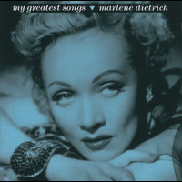 Marlene Dietrich - My Greatest Songs