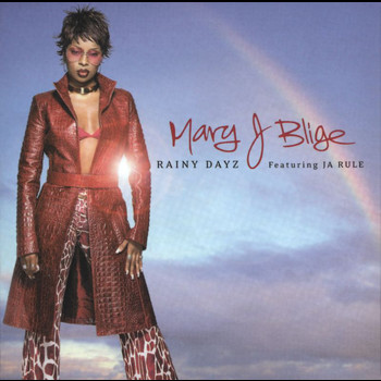 Mary J. Blige - Rainy Dayz