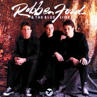 Robben Ford & The Blue Line - Robben Ford & The Blue Line