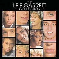 Leif Garrett - The Leif Garrett Collection