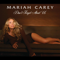 Mariah Carey - Don't Forget About Us (int'l 2 trk)