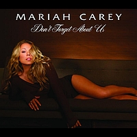 Mariah Carey - Don't Forget About Us (Int'l ECD Maxi)
