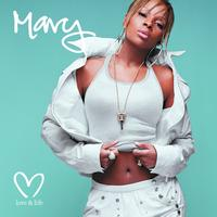 Mary J. Blige - Love & Life (International Version (NEW VERSION))