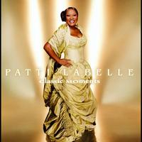 Patti LaBelle - Patti LaBelle: Classic Moments