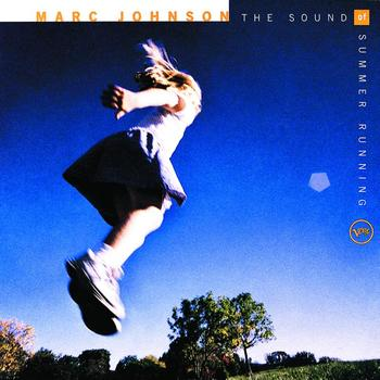 Marc Johnson - The Sound Of Summer Running