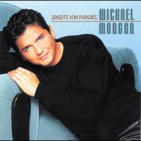 Michael Morgan - Jenseits vom Paradies