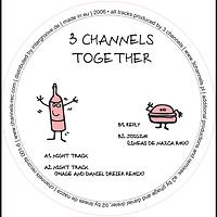 3 Channels - Together