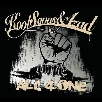 Kool Savas & Azad - All 4 One
