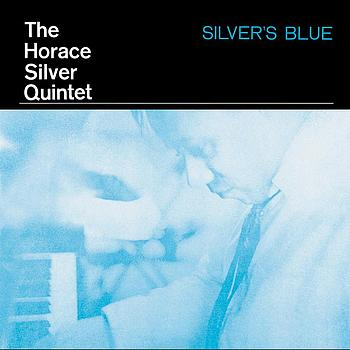 Horace Silver - Silver's Blue