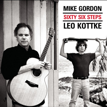 Leo Kottke & Mike Gordon - Sixty Six Steps