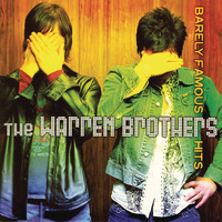 The Warren Brothers - Barely Famous Hits