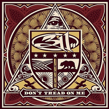 311 - Don't Tread On Me