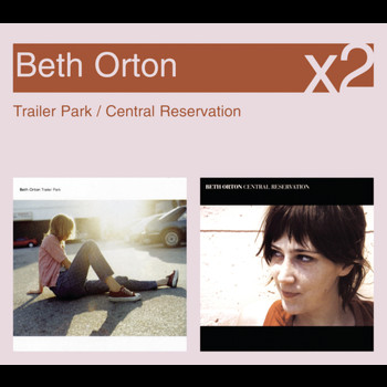 Beth Orton - Trailer Park / Central Reservation