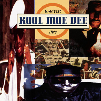 Kool Moe Dee - The Greatest Hits