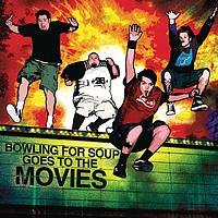 Bowling For Soup - Bowling For Soup Goes To The Movies