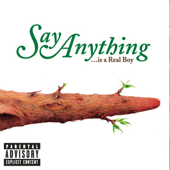Say Anything - ...Is A Real Boy (Explicit)