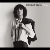 Patti Smith - Horses (Legacy Edition)