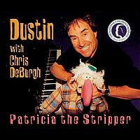 Dustin - Patricia The Stripper