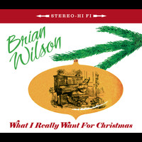 Brian Wilson - What I Really Want For Christmas