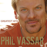 Phil Vassar - Greatest Hits Volume 1