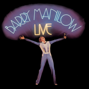 Barry Manilow - Live (Legacy Edition)