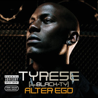 Tyrese - Alter Ego (Explicit)