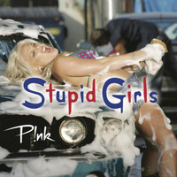 P!nk - Stupid Girls (Explicit)