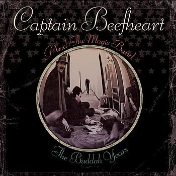 Captain Beefheart - The Buddah Years
