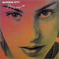 Smoke City - Mr. Gorgeous (and Miss Curvaceous)