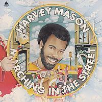Harvey Mason - Marching In The Street