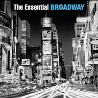 Various Artists - The Essential Broadway